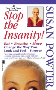 Susan Powter Stop the Insanity Book