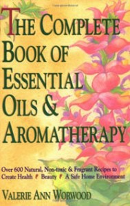 the complete book of essential oil and aromatherapy book cover